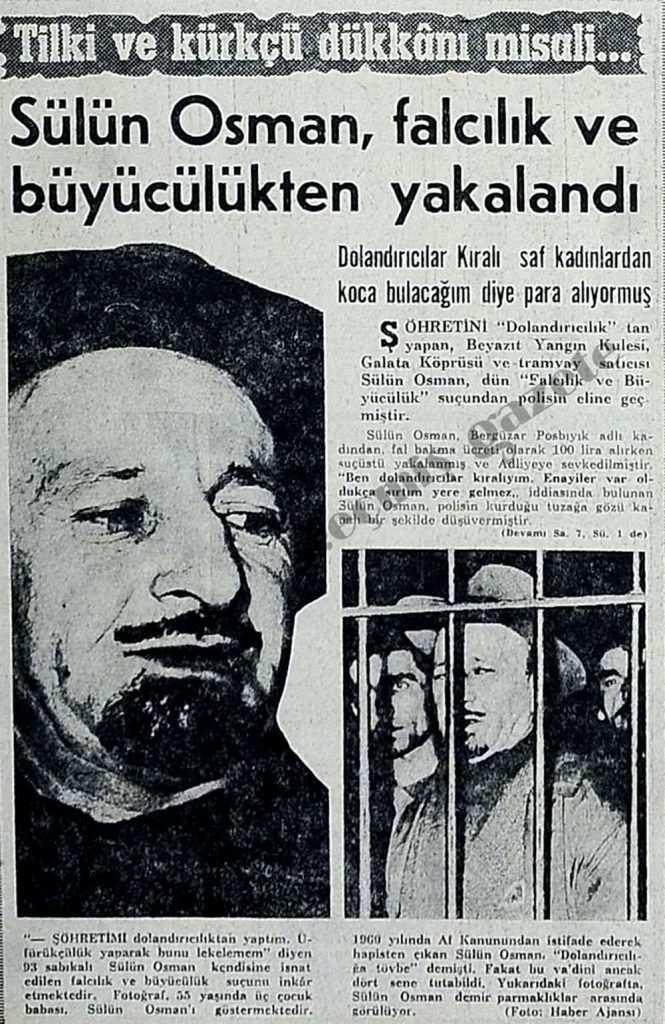Sülün Osman büyücülükten yakalandı