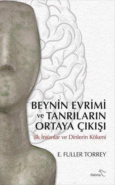 beynin evrimi ve tanrıların ortaya çıkışı
