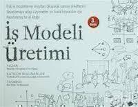iş üretim modeli