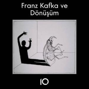 franz Kafka dönüşüm